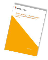 Front Cover FSRH Service Standards for Record Keeping July 2019